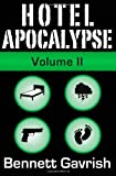 Hotel Apocalypse, Volume II (Episodes 5-8), Bennett Gavrish, 1499135122
