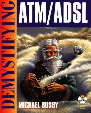 Demystifying ATM/ADSL by Wordware Publishing, Inc.