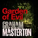 Garden of Evil: Rook Series, Book 8 Audiobook by Graham Masterton Narrated by Christopher Ragland