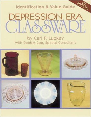 Read Online Depression Era Glassware: Identification & Value Guide (Depression Era Glassware) ebook