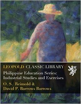 Descargar Con Mejortorrent Philippine Education Series: Industrial Studies And Exercises Leer PDF