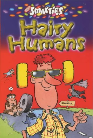 Read Online Smarties Hairy Humans PDF