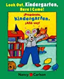 Look Out Kindergarten, Here I Come! (Preparate, Kindergarten! Alla Voy!), Nancy Carlson, 0670036730