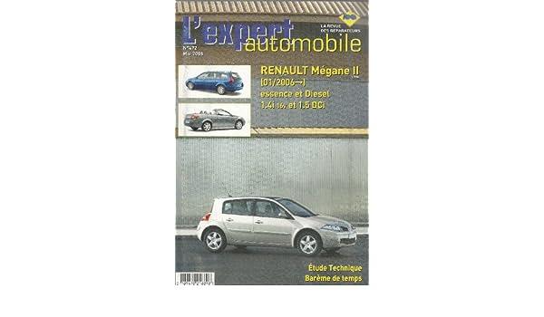 Expert automobile N° 472 Renault Mégane II depuis 01/2006 1.4 16v et 1.5 DCI: Amazon.es: Collectif: Libros
