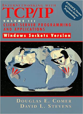 Internetworking with tcpip vol iii client server programming and internetworking with tcpip vol iii client server programming and applications windows sockets version douglas e comer david l stevens 9780138487140 fandeluxe Images
