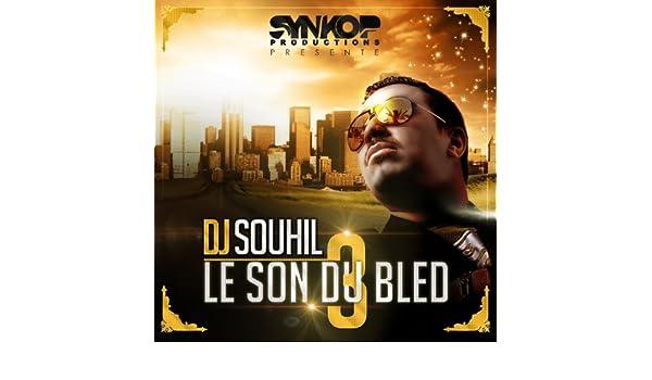 BLED DJ DU TÉLÉCHARGER SOUHIL SON GRATUIT LE