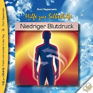 Niedriger Blutdruck (Frisch und munter in den Tag - Hilfe zur Selbsthilfe) Audiobook