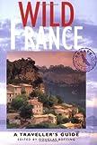 Wild France, Douglas Botting, 156656333X
