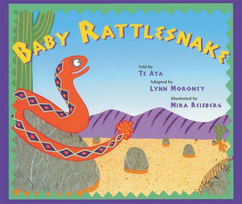 Baby Rattlesnake by Children's Book Press
