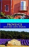 Provence and Cote d'Azur, Paul Stirton, 0393324753