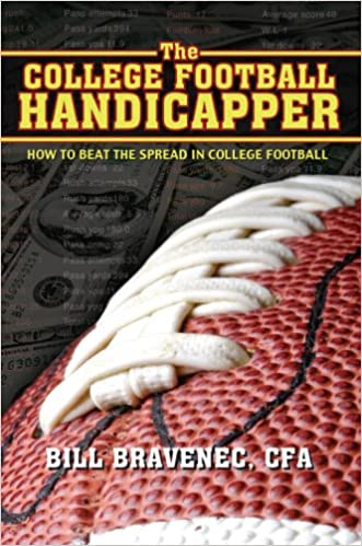 The College Football Handicapper How to Beat the Spread in College Football