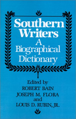 southern-writers-a-biographical-dictionary-southern-literary-studies