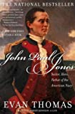 Front cover for the book John Paul Jones: Sailor, Hero, Father of the American Navy by Evan Thomas
