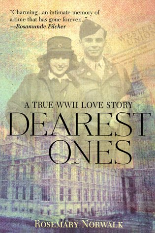 Dearest Ones: A True World War II Love Story PDF