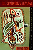 The Cassowary's Revenge: The Life and Death of Masculinity in a New Guinea Society (Worlds of Desire: The Chicago Series on Sexuality, Gender, and Culture)
