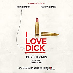 I Love Dick Audiobook