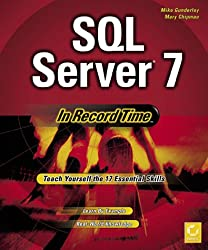 SQL Server 7 in Record Time