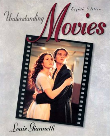 Understanding Movies (8th Edition)