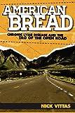 American Bread, Nick Vittas, 0865349037