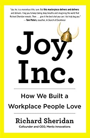 Joy Inc How We Built A Workplace People Love English Edition