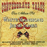 White Mansions/The Legend of Jesse James