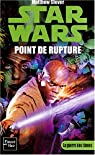 Star Wars, tome 70 : Point de rupture (La Guerre des Clones 1) par Stover