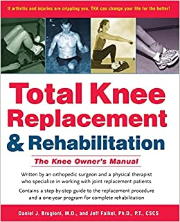 Nicole lakey total knee replacement and rehabilitation the knee owners manual book pdf fandeluxe Choice Image