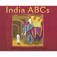 India ABCs: A Book About the People and Places of India (Country ABCs)