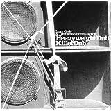 Heavyweight Dub / Killer Dub