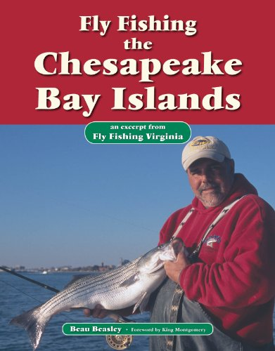 (Fly Fishing the Chesapeake Bay Islands: An Excerpt from Fly Fishing Virginia)