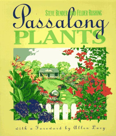 Passalong Plants by The University of North Carolina Press