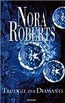 La Trilogie des diamants par Roberts