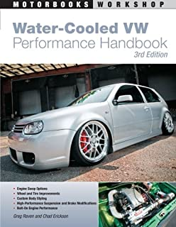 Water-Cooled VW Performance Handbook: 3rd edition (Motorbooks Workshop)
