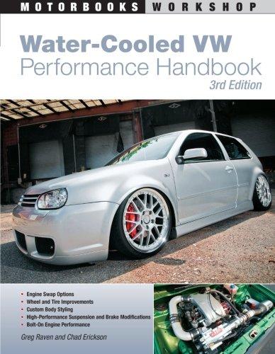 Water-Cooled VW Performance Handbook: 3rd Edition (Motorbooks Workshop)