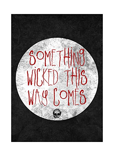 Something Wicked This Way Comes Print Moon and Skeleton Picture ;arge Halloween Seasonal Decoration Sign Alum, 12x18