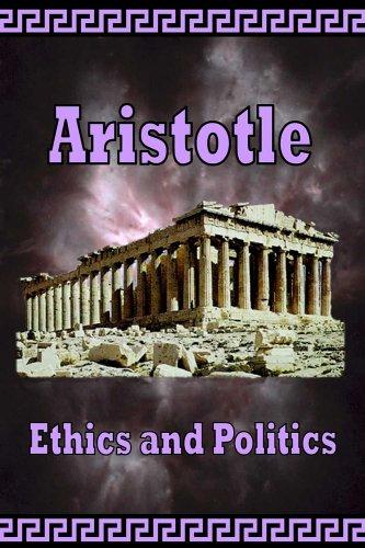 Aristotle -  Ethics and Politics