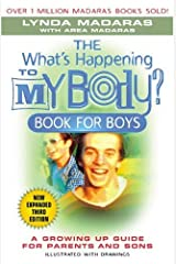 The What's Happening to My Body? Book for Boys: A Growing-Up Guide for Parents and Sons Hardcover