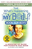 img - for The What's Happening to My Body? Book for Boys: A Growing-Up Guide for Parents and Sons book / textbook / text book