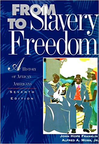 From slavery to freedom a history of african americans 7th edition from slavery to freedom a history of african americans 7th edition 7th edition fandeluxe Image collections