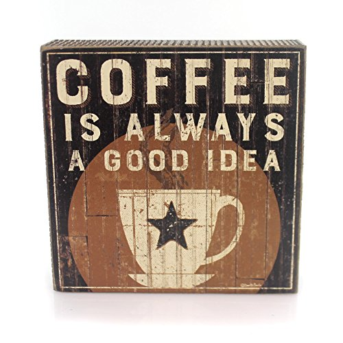 Box Sign - Coffee is A Good Idea SIZE: 6