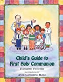 img - for Child's Guide to First Holy Communion book / textbook / text book