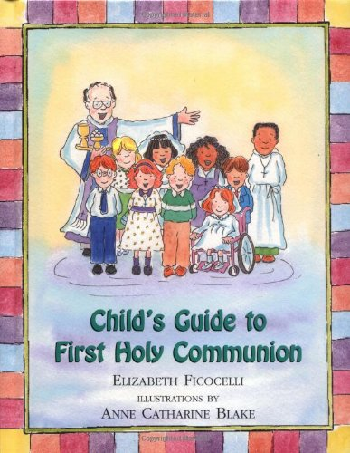 Child's Guide to First Holy Communion