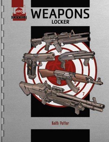 d20 Weapons Locker: A d20 Modern Supplement PDF