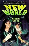 New World, Gillian Cross, 0140382615