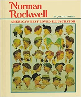 Book Norman Rockwell: America's Best-Loved Illustrator (First Book)