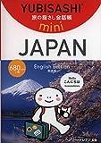 YUBISAHI mini JAPAN (YUBISASHI'The Original 'POINT-AND-SPEAK' Phrasebook)