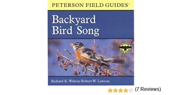 A Field Guide To Backyard Bird Song: Eastern And Central North America  (Peterson Field Guide Audios): Richard K. Walton, Robert W. Lawson, ...
