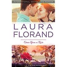 Once Upon a Rose (La Vie en Roses Series Book 1)