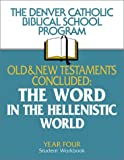 Old and New Testaments Concluded, Denver Catholic Biblical School Staff, 0809194252