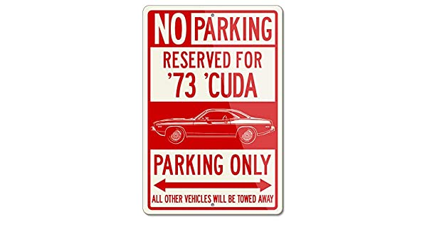1973 Plymouth Duster Coupe Reserved Parking Only Sign 12x18 8x12 Aluminum